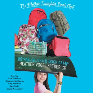 Mother Daughter Book Camp - Mother Daughter Book Club Book 7